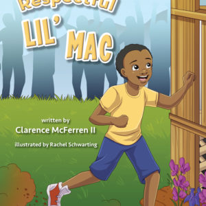 respectful lil mac displaying character traits running outside in the yard on the book cover